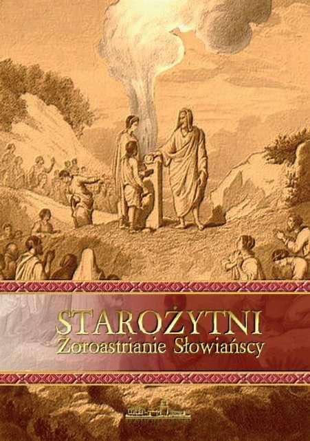 Starozytni_Zoroastrianie_Slowianscy
