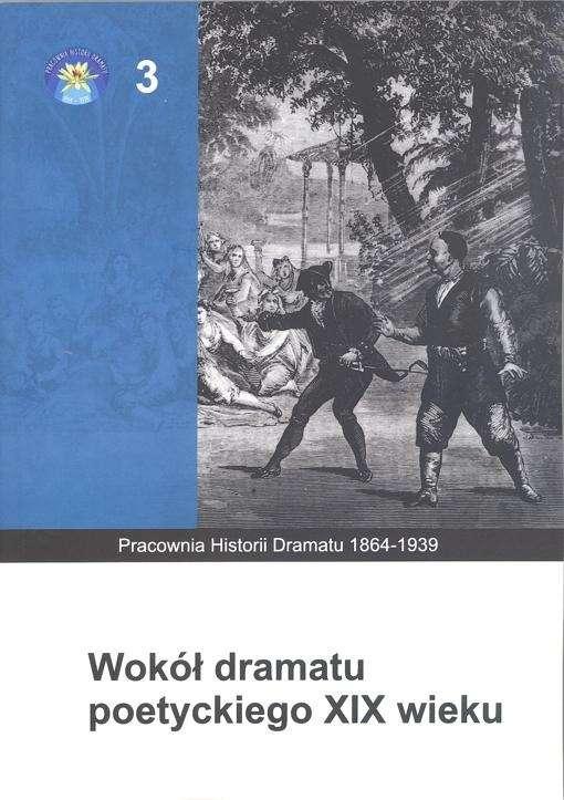 Wokol_dramatu_poetyckiego_XIX_wieku