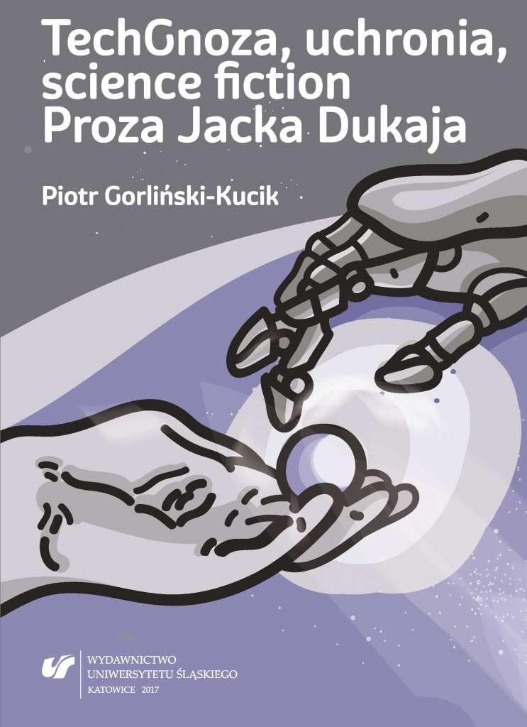 TechGnoza__uchronia__science_fiction._Proza_Jacka_Dukaja