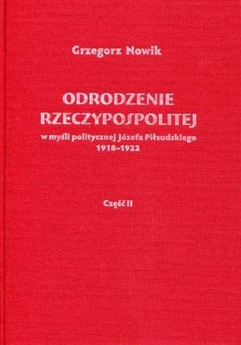 Odrodzenie_Rzeczypospolitej_w_mysli_politycznej_Jozefa_Pilsudskiego_1918_1922__cz._II_Sprawy_zagraniczne