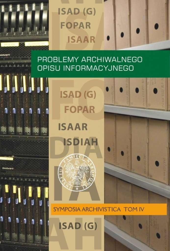 Problemy_archiwalnego_opisu_informacyjnego._Symposia_Archivistica__t._IV