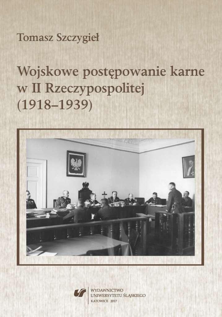 Wojskowe_postepowanie_karne_w_II_Rzeczypospolitej__1918_1939_