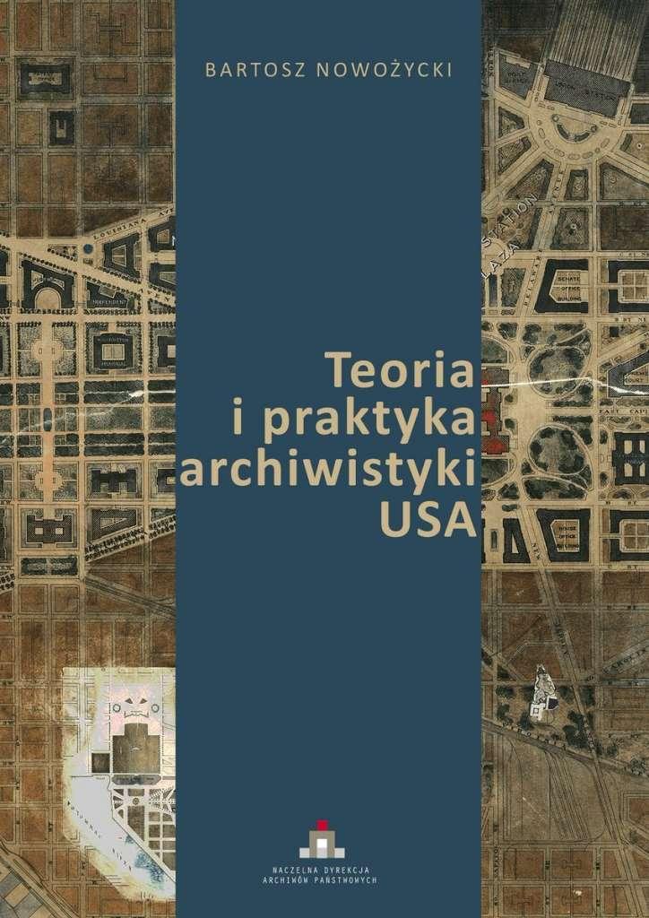 Teoria_i_praktyka_archiwistyki_USA