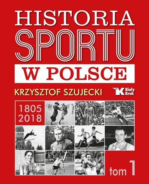 Historia_sportu_w_Polsce__t._1__1805_2018