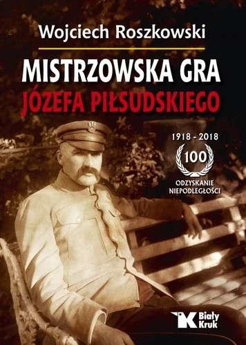 Mistrzowska_gra_Jozefa_Pilsudskiego