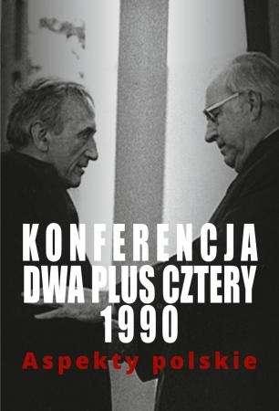 Konferencja_dwa_plus_cztery_1990._Aspekty_polskie