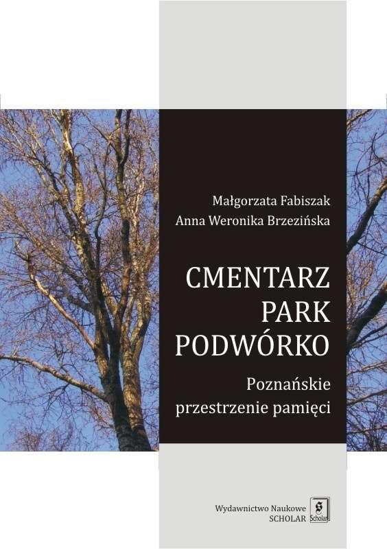 Cmentarz__park__podworko._Poznanskie_przestrzenie_pamieci