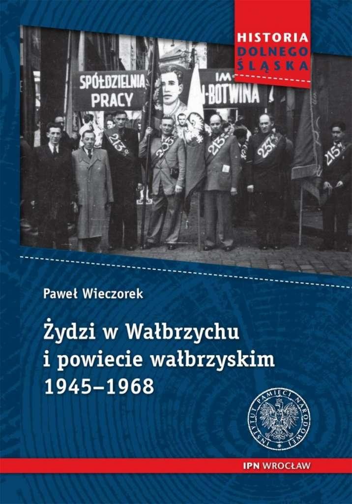 Zydzi_w_Walbrzychu_i_powiecie_walbrzyskim_1945_1968