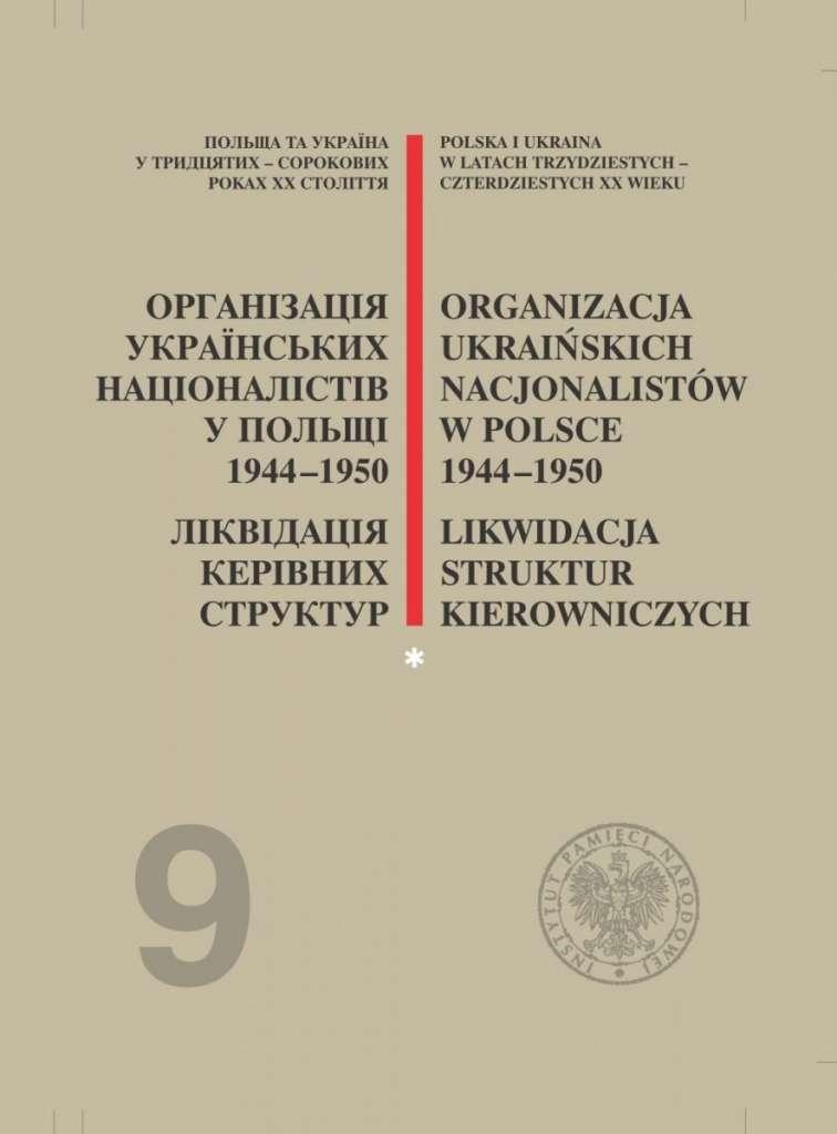 Organizacja_Ukrainskich_Nacjonalistow_w_Polsce_1944_1950._Likwidacja_struktur_kierowniczych__t._1_2