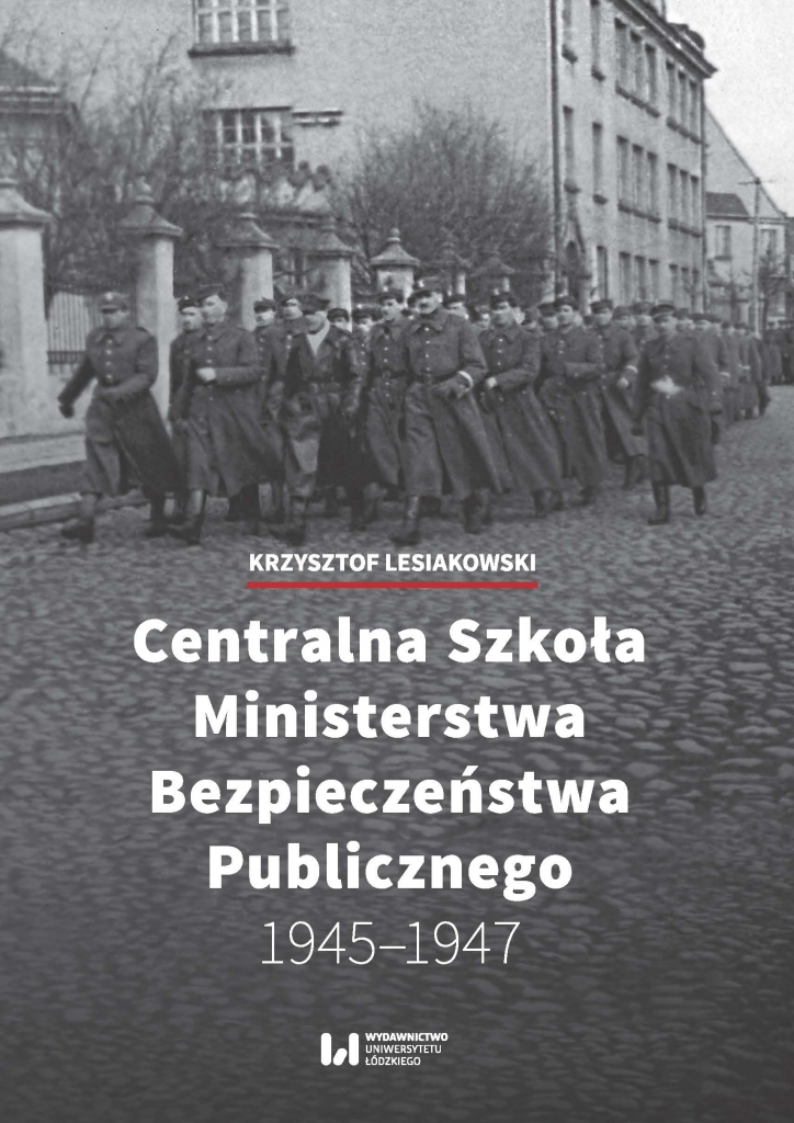 Centralna_Szkola_Ministerstwa_Bezpieczenstwa_Publicznego_1945_1947