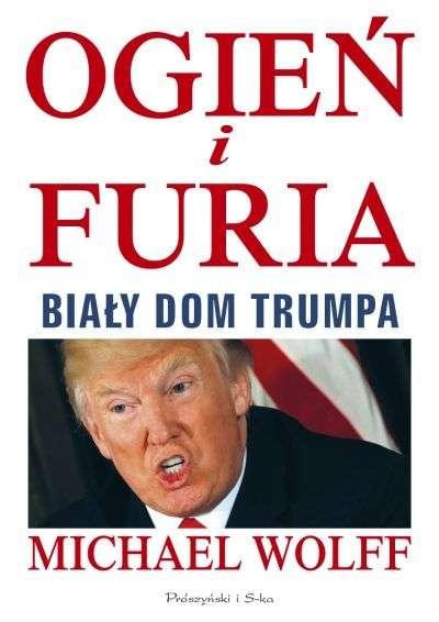 Ogien_i_furia._Bialy_Dom_Trumpa