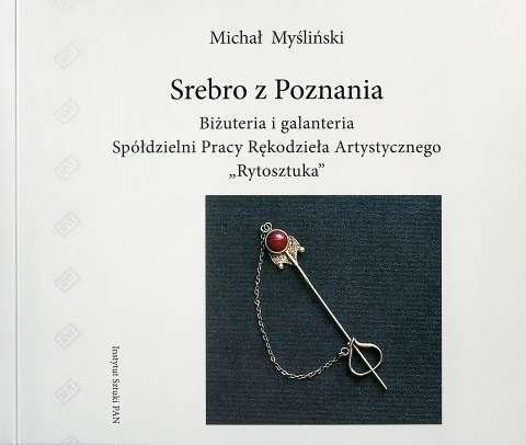 Srebro_z_Poznania._Bizuteria_i_galanteria_Spoldzielni_Pracy_Rekodziela_Artystycznego