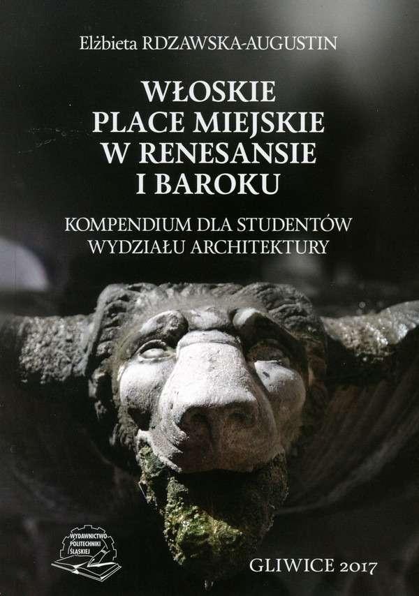 Wloskie_place_miejskie_w_renesansie_i_baroku._Kompendium_dla_studentow_Wydzialu_Architektury