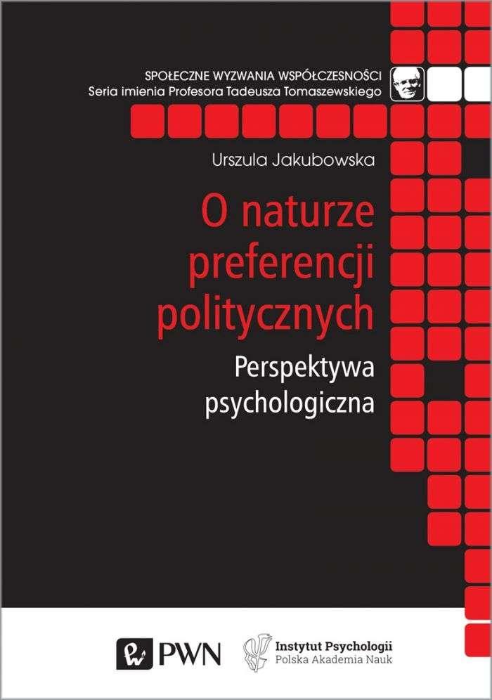O_naturze_preferencji_politycznych._Perspektywa_psychologiczna