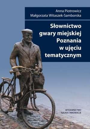 Slownictwo_gwary_miejskiej_Poznania_w_ujeciu_tematycznym