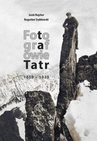 Fotografowie_Tatr_1859_1939