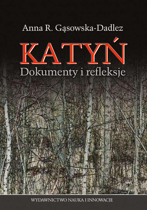 Katyn._Dokumenty_i_refleksje