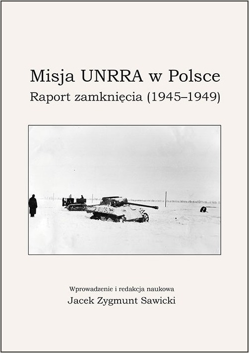 Misja_UNRRA_w_Polsce._Raport_zamkniecia__1945_1949_