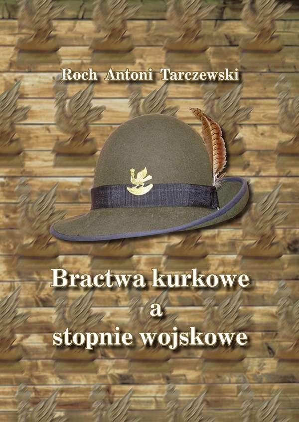 Bractwa_kurkowe_a_stopnie_wojskowe