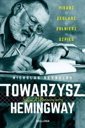 Towarzysz_Hemingway._Pisarz__zeglarz__zolnierz__szpieg