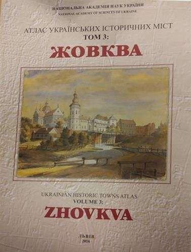 Atlas_historyczny_miast_ukrainskich__cz._3___Zolkiew__ukr._
