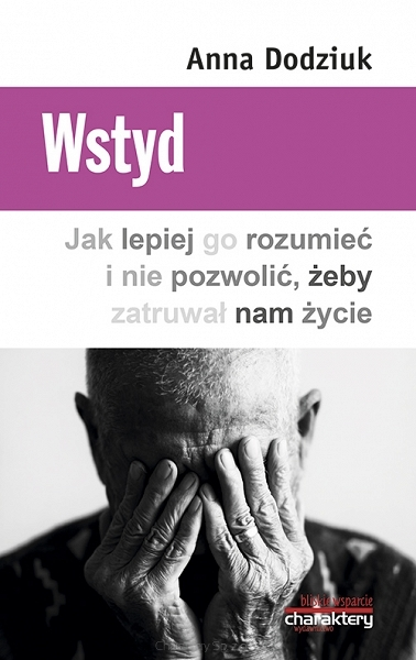 Wstyd._Jak_lepiej_go_zrozumiec_i_nie_pozwolic__zeby_zatruwal_nam_zycie