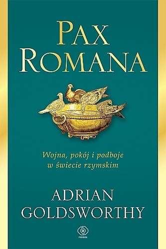 Pax_Romana._Wojna__pokoj_i_podboje_w_swiecie_rzymskim