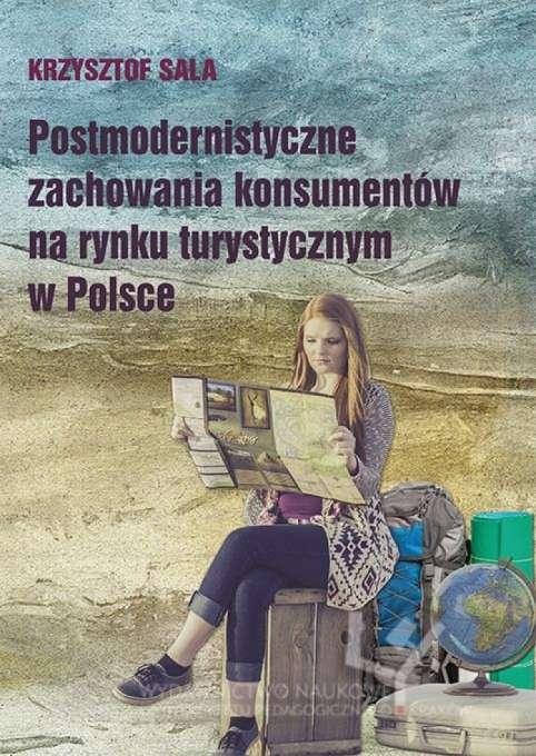 Postmodernistyczne_zachowania_konsumentow_na_rynku_turystycznym_w_Polsce