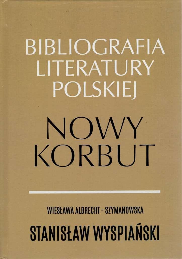 Bibliografia_literatury_polskiej._Nowy_Korbut._Stanislaw_Wyspianski