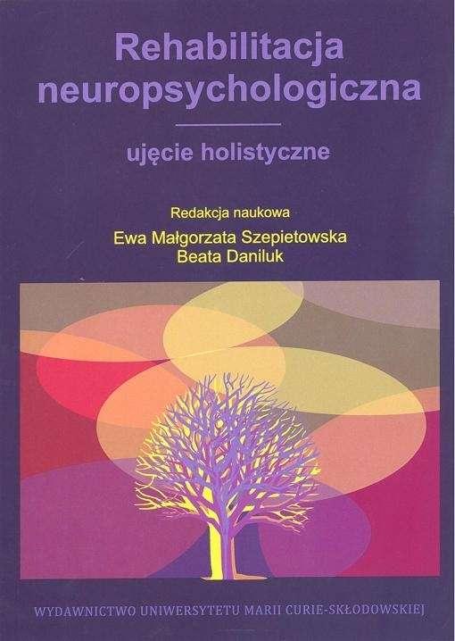 Rehabilitacja_neuropsychologiczna._Ujecie_holistyczne