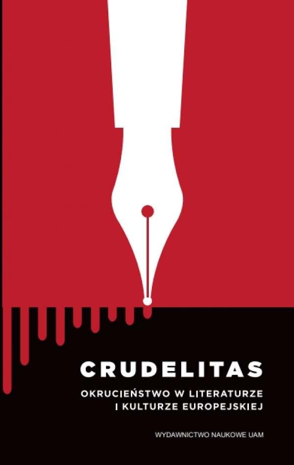 Crudelitas._Okrucienstwo_w_literaturze_i_kulturze_europejskiej