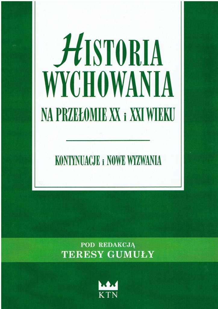 Historia_wychowania_na_przelomie_XX_i_XXI_wieku._Kontynuacje_i_nowe_wyzwania