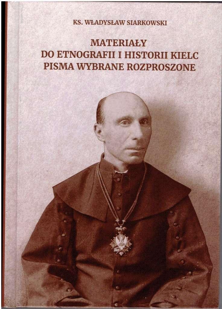 Materialy_do_etnografii_i_historii_Kielc._Pisma_wybrane_rozproszone