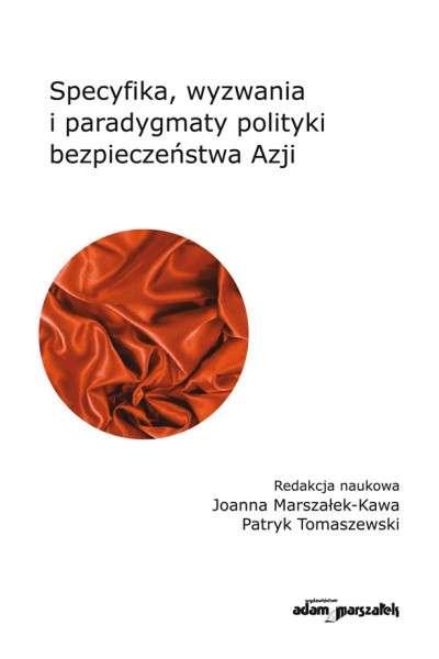 Specyfika__wyzwania_i_paradygmaty_polityki_bezpieczenstwa_Azji