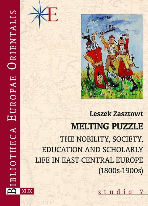 Melting_Puzzle._The_Nobility__Society__Education_and_Scholarly_Life_in_East_Central_Europe__1800s_1900s_