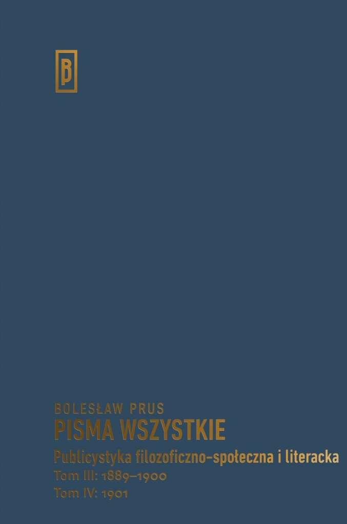 Pisma_wszystkie._Publicystyka_filozoficzne_spoleczna_i_literacka__t._III__1889_1900__t._IV__1901