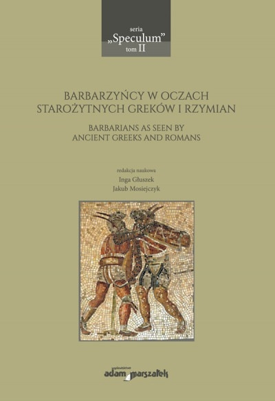 Barbarzyncy_w_oczach_starozytnych_Grekow_i_Rzymian._Barbarians_as_seen_by_Ancient_Greeks_and_Romans