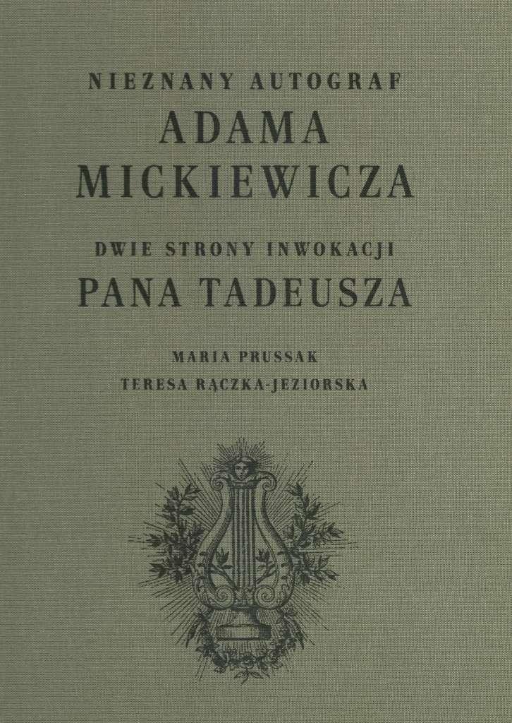 Nieznany_autograf_Adama_Mickiewicza._Dwie_strony_inwokacji_Pana_Tadeusza