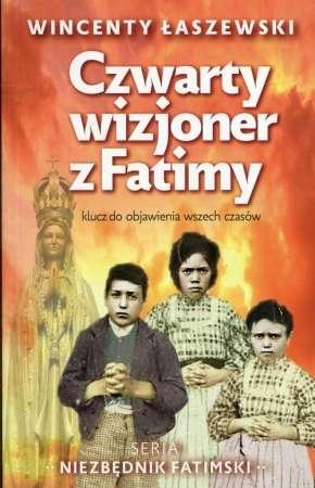 Czwarty_wizjoner_z_Fatimy._Klucz_do_objawienia_wszech_czasow