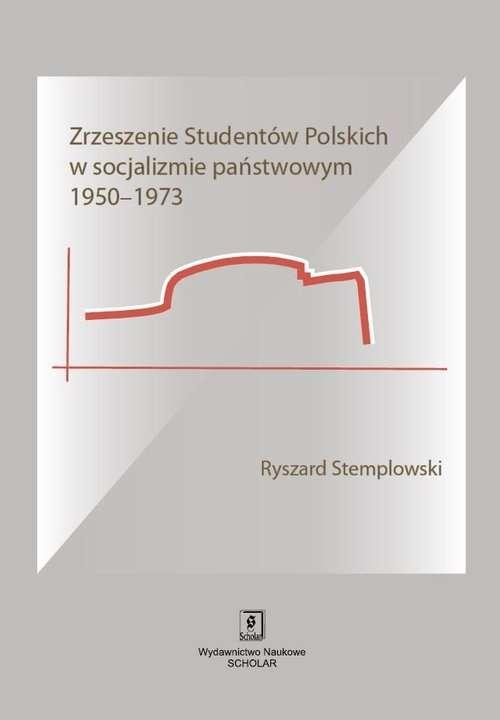 Zrzeszenie_Studentow_Polskich_w_socjalizmie_panstwowym_1950_1973