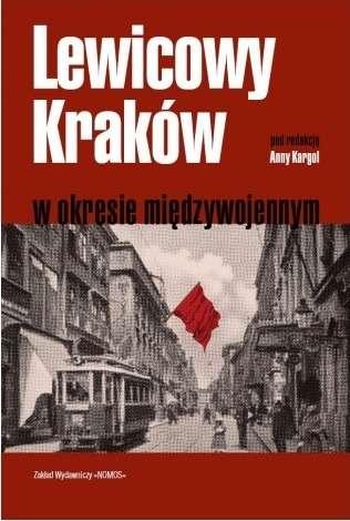 Lewicowy_Krakow_w_okresie_miedzywojennym