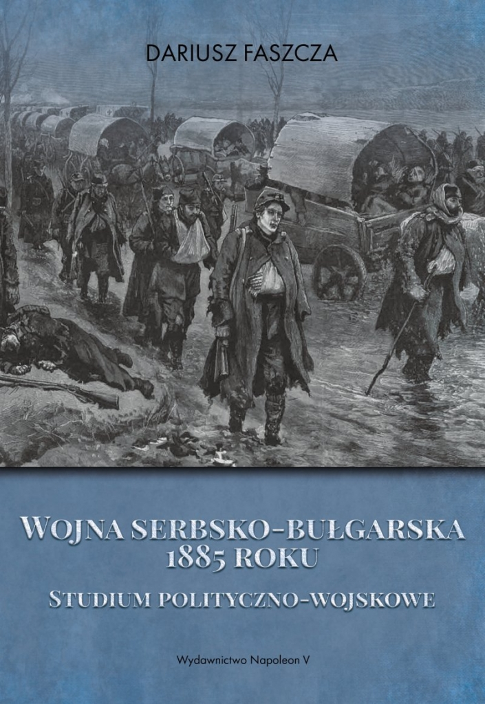 Wojna_serbsko_bulgarska_1885_roku._Studium_polityczno_wojskowe