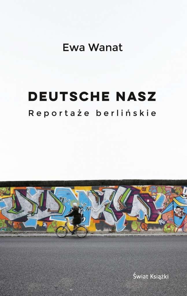 Deutsche_nasz._Reportaze_berlinskie