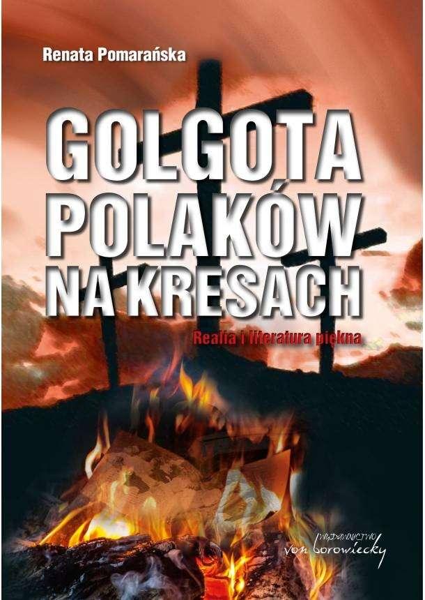 Golgota_Polakow_na_Kresach._Realia_i_literatura_piekna