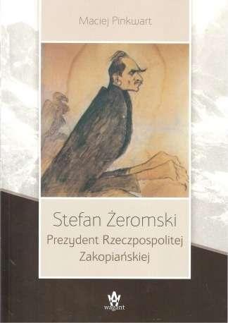 Stefan_Zeromski._Prezydent_Rzeczypospolitej_Zakopianskiej