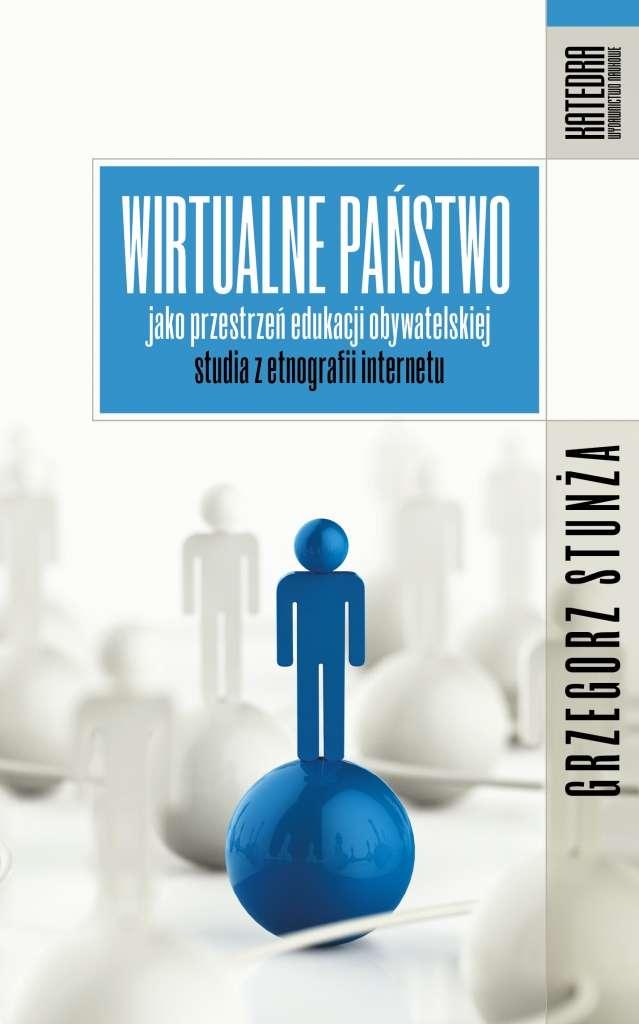 Wirtualne_panstwo_jako_przestrzen_edukacji_obywatelskiej._Studia_z_etnografii_internetu