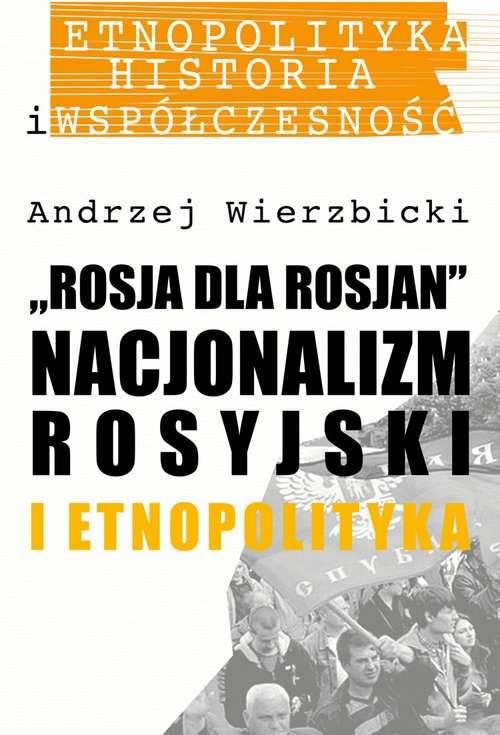 Rosja_dla_Rosjan._Nacjonalizm_rosyjski_i_etnopolityka