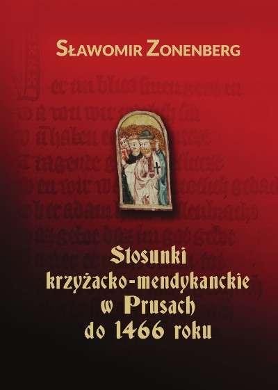 Stosunki_krzyzacko_mendykanckie_w_Prusach_do_1466_roku