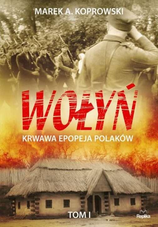 Wolyn._Krwawa_epopeja_Polakow__t._1