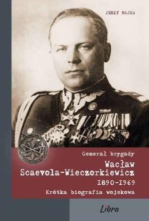 General_brygady_Waclaw_Scaevola_Wieczorkiewicz_1890_1969._Krotka_biografia_wojskowa
